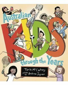Australian Kids through the Years (Hardcover edition)