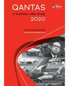 Qantas - a Business Case Study 2020 Edition