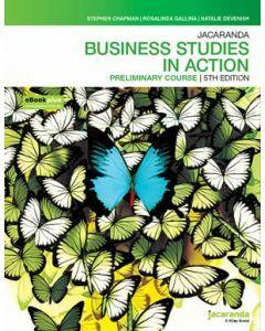 Jacaranda Business Studies in Action Preliminary 5E eBookPLUS & Print