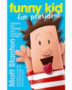 Funny Kid for President (Funny Kid #1)