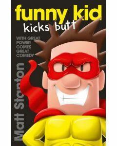 Funny Kid Kicks Butt (Funny Kid #6)