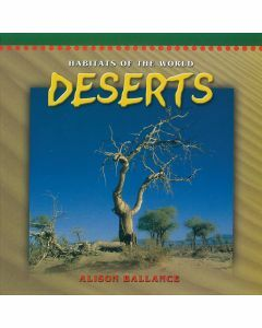 Habitats of the World Years K to 2: Deserts