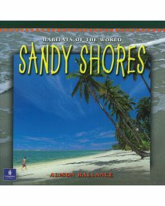 Habitats of the World: Sandy Shores