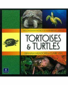 Longman World of Amphibians & Reptiles: Tortoises & Turtles