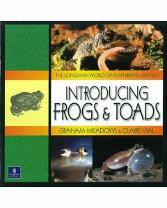 Longman World of Amphibians & Reptiles: Introducing Frogs & Toads