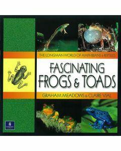 Longman World of Amphibians & Reptiles: Fascinating Frogs & Toads