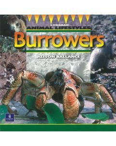 Longman Animal Lifestyles: Burrowers