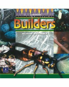 Longman Animal Lifestyles: Builders