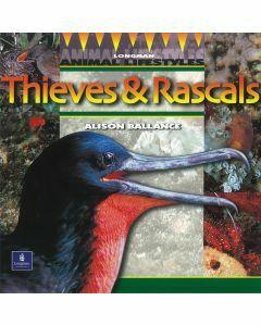 Longman Animal Lifestyles: Thieves & Rascals