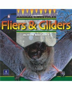 Longman Animal Lifestyles: Fliers & Gliders