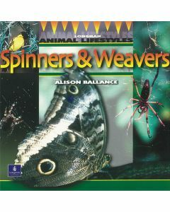 Longman Animal Lifestyles: Spinners & Weavers