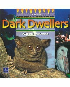 Longman Animal Lifestyles: Dark Dwellers