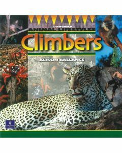Longman Animal Lifestyles: Climbers