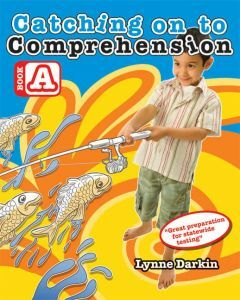 Catching on to Comprehension Book A