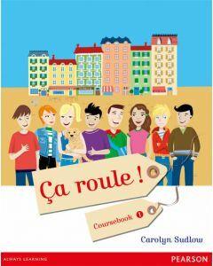 Ca roule! Coursebook 1