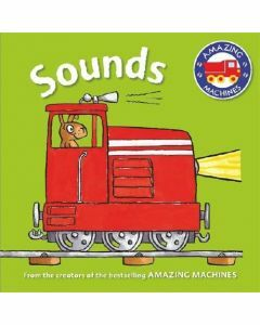 Sounds Board Book (Amazing Machines First Concept)