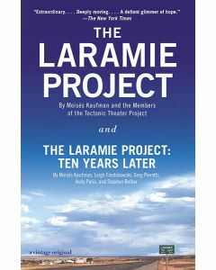 The Laramie Project & The Laramie Project: 10 Years Later