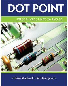 Dot Point WACE Physics 2A & 2B  (Available to Order)