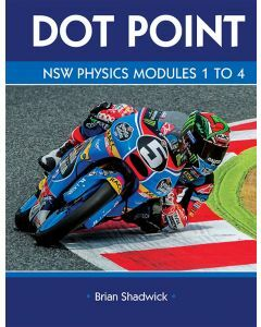 Dot Point NSW Physics Modules 1 to 4