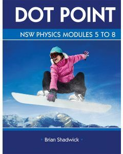 Dot Point NSW Physics Modules 5 to 8