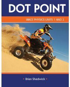 Dot Point WACE Physics Units 1&2