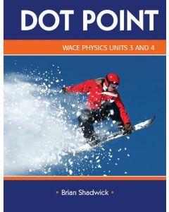 Dot Point WACE Physics Units 3&4
