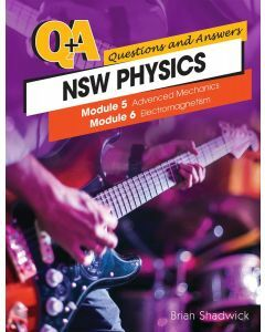 NSW Q & A Physics Modules 5-6