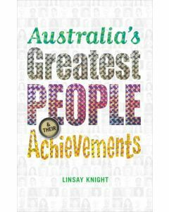 Australia's Greatest People & Their Achievements