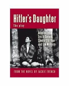 Hitler's Daughter - the play