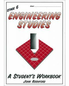 Stage 6 Engineering Studies - A Student's Workbook
