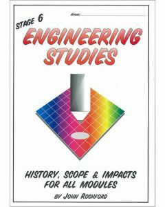 Stage 6 Engineering Studies History, Scope and Impacts for All Modules