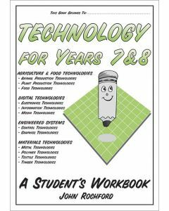 Technology for Years 7&8: A Student's Workbook