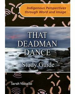 That Deadman Dance : Study Guide