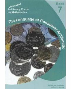 A very good literacy focus on Mathematics Book 7: The Language of Consumer Arithmetic