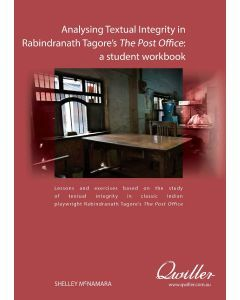 Analysing Textual Integrity in Rabindranath Tagore's The Post Office Print Workbook
