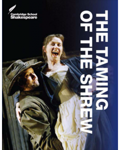 The Taming of the Shrew: Cambridge School Shakespeare