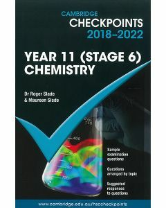 Cambridge Checkpoints Year 11 (Stage 6) Chemistry 2018-2022