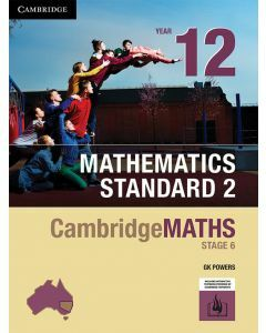 CambridgeMATHS Stage 6 Mathematics Standard 2 Year 12 (print & interactive textbook)
