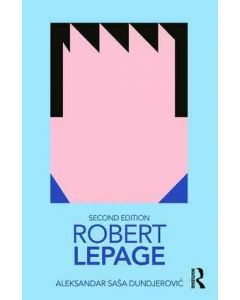 Robert LePage (Routledge Performance Practitioners) (Available to Order)