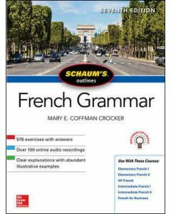 Schaum's Outline of French Grammar 7e