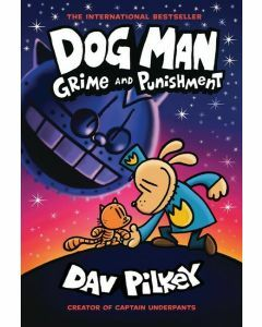 Dog Man #9: Grime and Punishment
