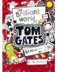 Tom Gates: #1 The Brilliant World of Tom Gates