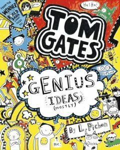 Tom Gates: #4 Genius Ideas (Mostly)