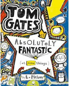 Tom Gates: #5 Tom Gates is Absolutely Fantastic (At Some Things)