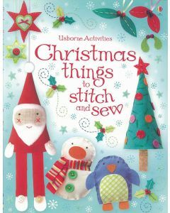 Usborne Activities: Christmas Things to Stitch and Sew