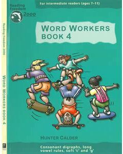 Word Workers Book 4: Consonant Digraphs, Long Vowel Rules, Soft c & g Ages 7-11