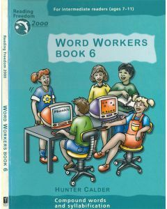 Word Workers Book 6: Compound Words & Syllabification Ages 7-11