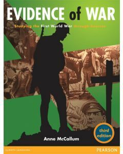 Heinemann Evidence of War Studying the First World War thorugh Sources Third Edition Textbook