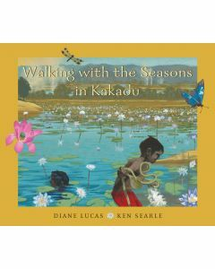 Walking With the Seasons in Kakadu