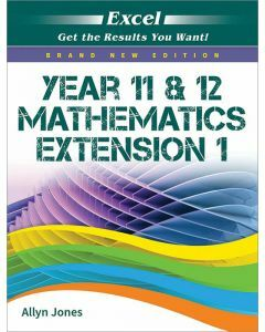 Excel Year 11 & 12 Mathematics Extension 1